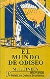 Finley, Moses I.: El Mundo de Odiseo (Breviarios) (Spanish Edition)