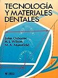 Osborne, John: Tecnologia Y Materiales Dentales (Spanish Edition)