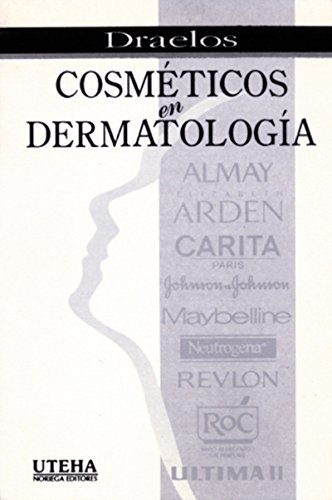 cosmeticos-en-dermatologia-cosmetics-in-dermatology-spanish-edition