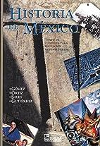 Historia de México by Sergio Orlando Gómez