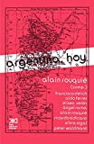 Rouquie, Alain: Argentina, Hoy