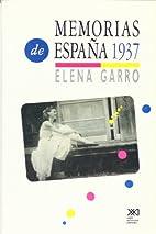 Memorias de España 1937 by Elena Garro