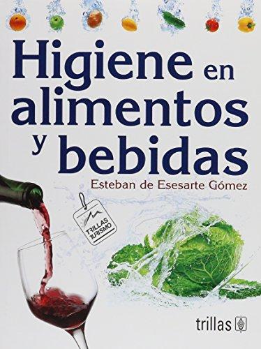 higiene-en-alimentos-y-bebidas-hygiene-in-food-and-drinks-spanish-edition