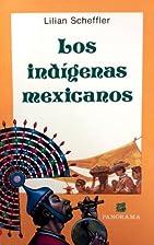 Los indígenas mexicanos : ubicación…
