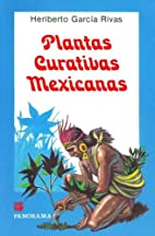 Plantas curativas mexicanas / Mexican…