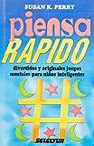 Perry, Susan K.: Piensa rapido / Think fast (Spanish Edition)
