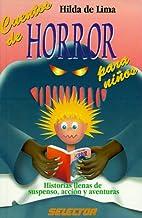 Cuentos de horror para niños by Hilda de…