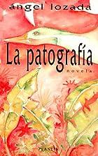 La patografía by Angel Lozada