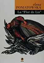 La Flor de Lis by Elena Poniatowska