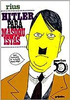 Hitler para masoquistas by Rius