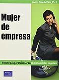 Carr-Ruffino, Norma: Mujer de Empresa (Spanish Edition)