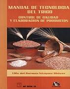 Manual de tecnología del trigo…