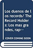 Green, Tamara: Los duenos de los records/ The Record Holders: Los mas grandes, rapidos, raros y mortiferos/ The Biggest, Quickest, Rarest and Deadly (Los Insectos ... Under the Microscope) (Spanish Edition)