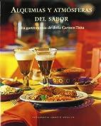Alquimias y Atmosferas del Sabor (Spanish…
