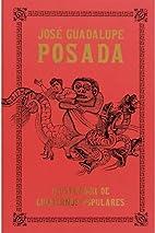 Posada: Illustrator of Chapbooks (Library of…