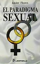 El Paradigma Sexual (Spanish Edition) by…