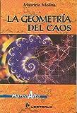 Mauricio Molina: La geometria del caos (Spanish Edition)