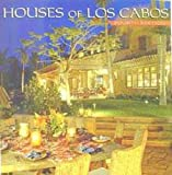 Martinez, Mauricio: Houses of Los Cabos