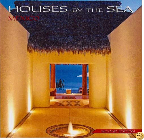 Houses by the Sea : Mexico