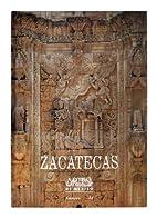 Zacatecas by Artes de México