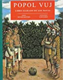 Montejo, Victor: Popol Vuj: Libro sagrado de los mayas/ the Sacred Book of the Mayas (Spanish Edition)