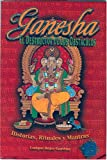 Rojas, Enrique: Ganesha El Destructor De Los Obstaculos/ganesha the Destructor of Obstacles