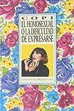 Copi: El homosexual o la dificultad de expresarse (Spanish Edition)