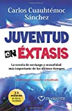 Sanchez, Carlos C.: Juventud en extasis/Youth in Sexual Ecstacy