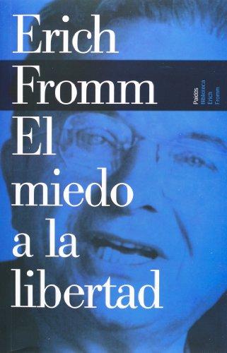 el-miedo-a-la-libertad-spanish-edition