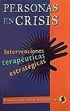 Sullivan Everstine, Diana: Personas en crisis: Intervenciones terapeuticas estrategicas