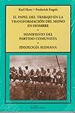 Marx, K.: El papel del trabajo en la tran