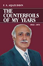 The Counterfoils of My Years: 1942-1971 by…