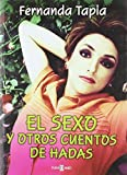 Not Available: El sexo y otros cuentos de hadas/ Sex and other Fairy Stories