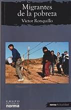 Migrantes De La Pobreza/ Immigrants of…