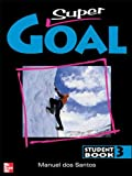 Santos, Dos: Super Goal Student Book 3 (Bk. 3)