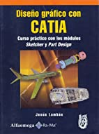 Diseno Grafico con Catia - Curso Practico…