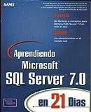 Sawtell, Rick: Aprendiendo MS SQL Server 7.0 en 21 dias