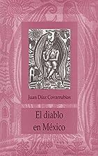 EL DIABLO EN MÉXICO. by Covarrubias…