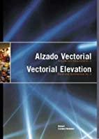 Vectorial Elevation: Relational Architecture…