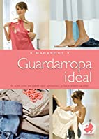 Guardarropa Ideal: The Perfect Wardrobe…