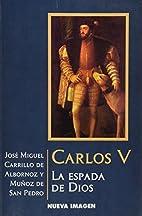 Carlos V : la espada de Dios : novela by…