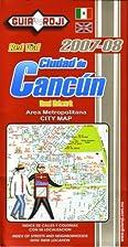 Ciudad de Cancun City Map by Guia Roji…