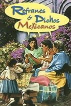 Refranero Popular Mexicano (Spanish Edition)…
