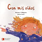 Con mis oidos (Spanish Edition) by Mariana…