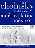 Dieterich, Heinz: Noam Chomsky habla de America Latina y Mexico/ Noam Chomsky speaks about Latin America and Mexico (El Ojo Infalible) (Spanish Edition)