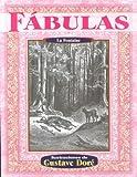 La Fontaine: Fabulas (Illustrated by Dore) (Spanish Edition)