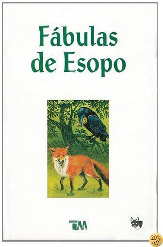 TFabulas de Esopo/ Aesop Fables (Clasicos Fabulas) (Spanish Edition)