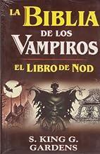 La Biblia de los vampiros/ The Bible of…