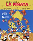 Czernecki, Stefan: De Como Nacio La Pinata / How the Pinata Was Born (Spanish Edition)
