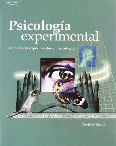 psicologia-experimental-doing-psychology-experiments-como-hacer-experimentos-en-psicologia-how-to-do-experiments-in-psychology-spanish-edition